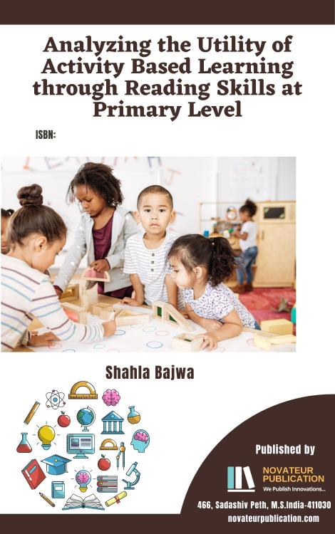 Analyzing the Utility of Activity Based Learning through Reading Skills at Primary Level